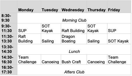 timetable of activities for the watersports including sailing kayaking paddleboarding bushcraft and team games